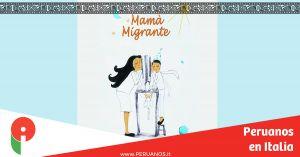 Milán, mamá migrante - Peruanos en Italia